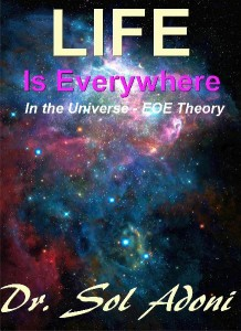 Life is Everywhere in the Universe
